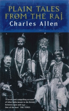 Plain Tales from the Raj : Images of British India in the 20th Century, Paperback