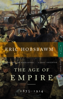 The Age of Empire : 1875-1914, Paperback