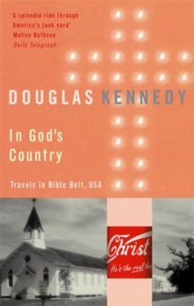 In God's Country : Travels in Bible Belt, USA, Paperback