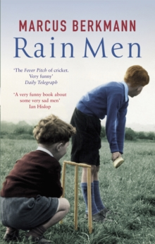 Rain Men : Madness of Cricket, Paperback
