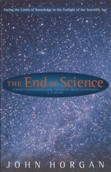The End of Science, Paperback