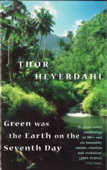 Green Was the Earth on the Seventh Day, Paperback