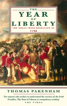The Year of Liberty : The Great Irish Rebellion of 1789, Paperback