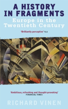 A History in Fragments : Europe in the Twentieth Century, Paperback Book