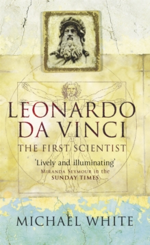 Leonardo : The First Scientist, Paperback