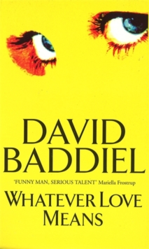 Whatever Love Means, Paperback