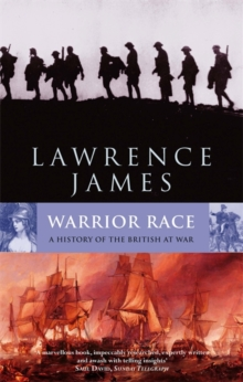 Warrior Race : A History of the British at War, Paperback Book