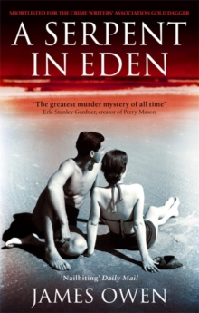 A Serpent in Eden : The Greatest Murder Mystery of All Time, Paperback