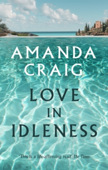 Love in Idleness, Paperback