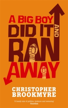A Big Boy Did it and Ran Away, Paperback