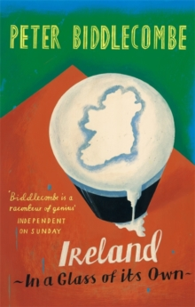 Ireland : In a Glass of Its Own, Paperback