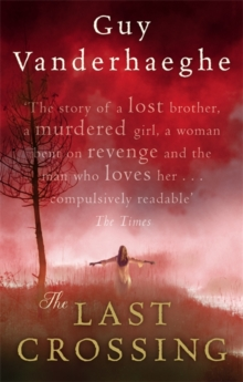 The Last Crossing, Paperback Book