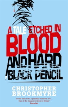 A Tale Etched in Blood and Hard Black Pencil, Paperback