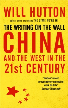 The Writing on the Wall : China and the West in the 21st Century, Paperback
