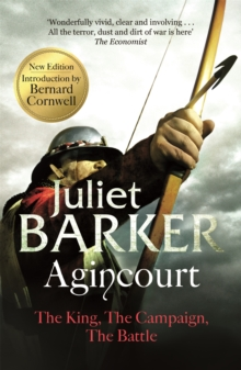 Agincourt : The King, the Campaign, the Battle, Paperback