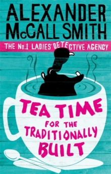Tea Time for the Traditionally Built, Paperback