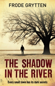 The Shadow in the River, Paperback Book