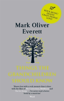 Things the Grandchildren Should Know, Paperback