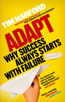 Adapt : Why Success Always Starts with Failure, Paperback