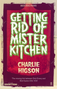 Getting Rid of Mister Kitchen, Paperback Book