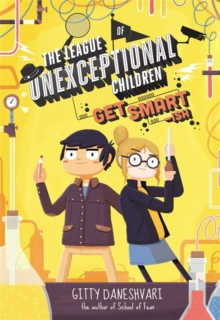 The League of Unexceptional Children: Get Smart-Ish, Paperback