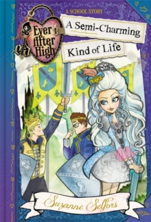 A Semi-Charming Kind of Life : A School Story, Paperback