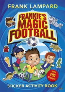 Frankie's Magic Football : Sticker Activity Book, Paperback