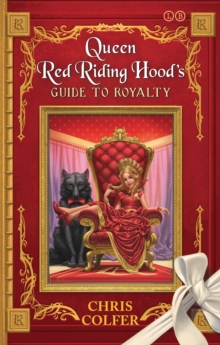 Queen Red Riding Hood's Guide to Royalty, Paperback