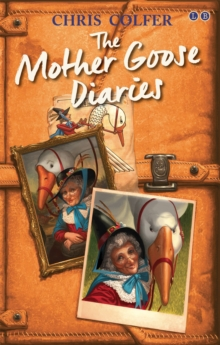 The Mother Goose Diaries, Paperback