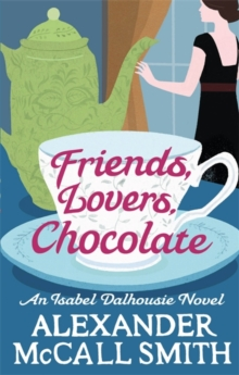 Friends, Lovers, Chocolate, Paperback
