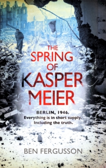 The Spring of Kasper Meier, Paperback