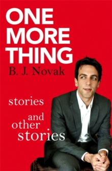 One More Thing : Stories and Other Stories, Paperback