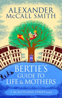 Bertie's Guide to Life and Mothers, Paperback