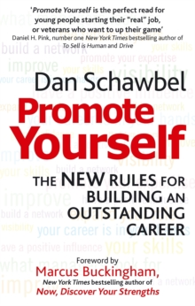 Promote Yourself : The New Rules for Building an Outstanding Career, Paperback