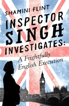 Inspector Singh Investigates: A Frightfully English Execution, Paperback Book