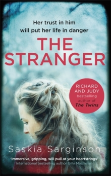 The Stranger : The Twisty and Exhilarating New Novel from Richard & Judy Bestselling Author of the Twins, Paperback