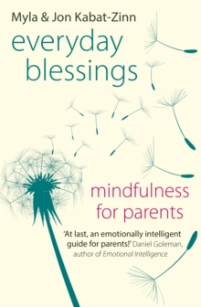 Everyday Blessings : Mindfulness for Parents, Paperback