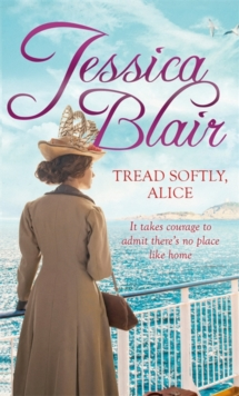 Tread Softly, Alice, Paperback Book