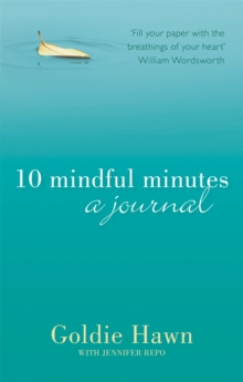 10 Mindful Minutes: A Journal, Paperback