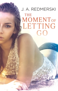 The Moment of Letting Go, Paperback