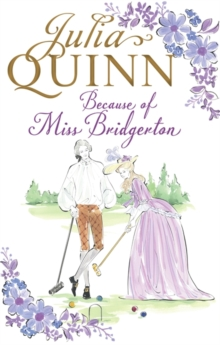 Because of Miss Bridgerton, Paperback