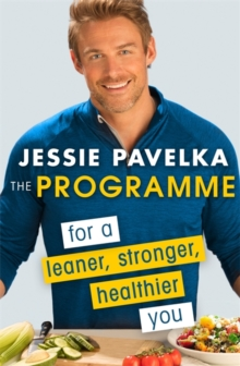 The Programme : For a Leaner, Stronger, Healthier You, Paperback
