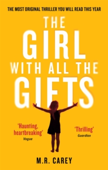 The Girl with All the Gifts, Paperback Book