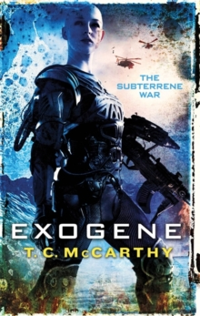 Exogene : A Subterrene War Novel, Paperback