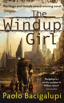 The Windup Girl, Paperback