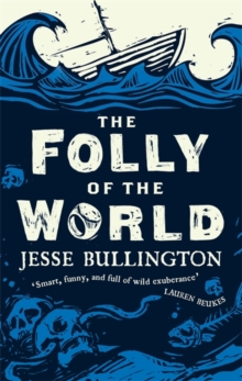 The Folly of the World, Paperback