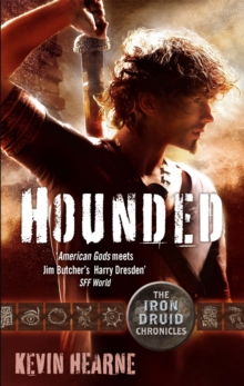 Hounded : The Iron Druid Chronicles, Paperback