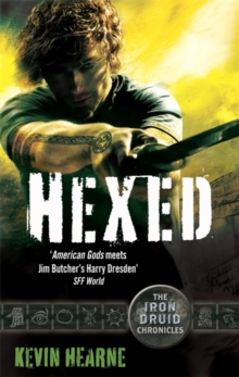 Hexed : The Iron Druid Chronicles, Paperback Book