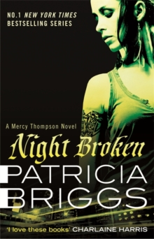 Night Broken : A Mercy Thompson Novel, Paperback