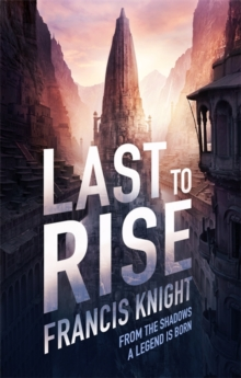 Last to Rise, Paperback